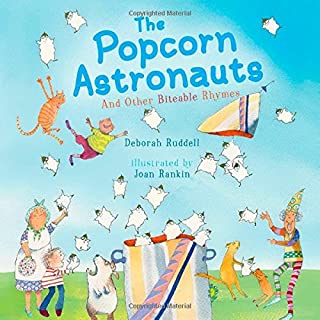 Book Cover: The Popcorn Astronauts: And Other Biteable Rhymes