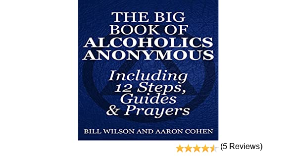 Amazon.com: The Big Book of Alcoholics Anonymous (Including 12 ...