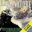 The Companions: Forgotten Realms: The Sundering, Book 1 Hörbuch von R.A. Salvatore Gesprochen von: Victor Bevine