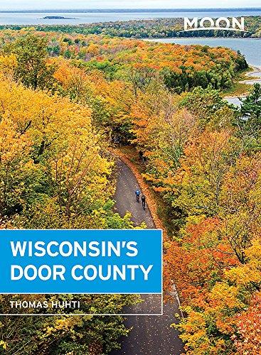 (Moon Wisconsin's Door County (Travel)