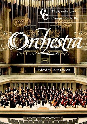 The Cambridge Companion to the Orchestra (Cambridge Companions to Music)