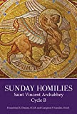 img - for Sunday Homilies, Saint Vincent Archabbey, Cycle B book / textbook / text book