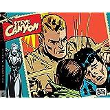 Steve Canyon Volume 6: 1957–1958 (Steve Canyon Hc)