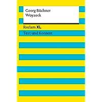 Woyzeck. Textausgabe mit Kommentar und Materialien: Reclam XL – Text und Kontext