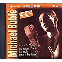 Michael Bublé: It's His Time (Big Band Karaoke)