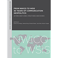 From Nwico to Wsis: Actors and Flows, Structures and Divides (Intellect Books - European Communication Research and Education Association)