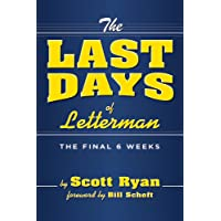 The Last Days of Letterman: The Final 6 Weeks