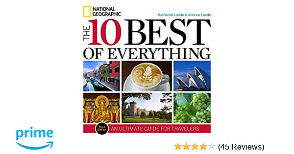 The 10 Best of Everything, Third Edition: An Ultimate Guide ...