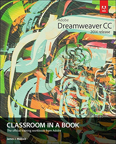 Adobe Dreamweaver CC Classroom in a Book (2014 release) (Beginning Responsive Web Design With Html5 And Css3)