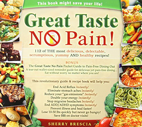 Hemorrhoid Complex - Great Taste No Pain: 112 of the Most Delicious, Delectable, Scrumptious, Yummy and Healthy Recipes