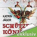 Schützenkönig Hörbuch von Katrin Jäger Gesprochen von: Tanja Geke