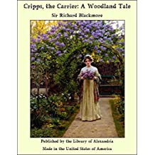 Cripps, the Carrier: A Woodland Tale