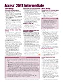 Microsoft Access 2010 Intermediate Quick Reference Guide (Cheat Sheet of Instructions, Tips and Shortcuts - Laminated Card), Beezix Inc., 1936220903