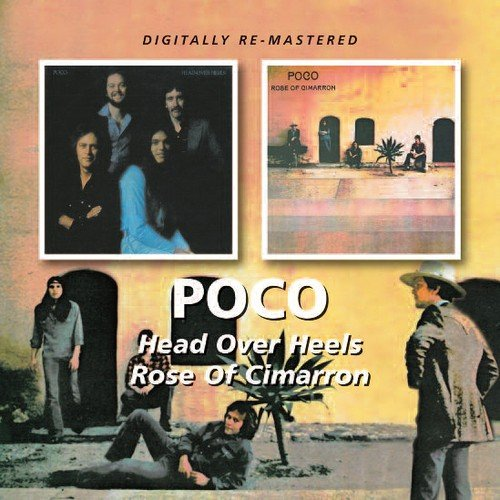 Poco -  Head Over Heels/Rose Of Cimarron