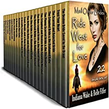 Mail Order Bride 22 Book Mega Box Set: 22 Brides Ride West for Love: Clean Western Historical Romance