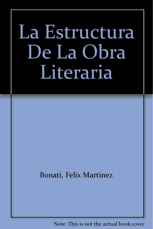 La Estructura De La Obra Literaria Sold Amazon Com Books