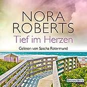 Tief im Herzen (Quinn-Saga 1)   Nora Roberts