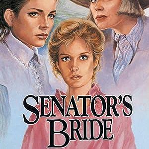 Senator's Bride Audiobook