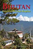 Bhutan: Himalayan Mountain Kingdom (Odyssey Illustrated Guides)