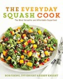 The Squash Cook, Rob Firing and Ivy Knight, 0062342967
