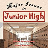 Major Issues in Junior High, Tiffany Jones-Cisneros, 1468561936
