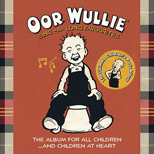 Oor Wullie Sing A Long Favourites ()