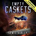 Empty Caskets: Terran Patrol, Book 1 Audiobook by Lewis Dually Narrated by Seth Trey