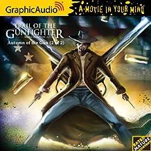 Trail of the Gunfighter 3: Autumn of the Gun