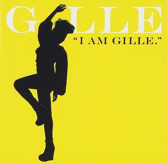I AM GILLE.(CD)