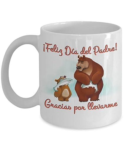 Feliz Día del Padre Gracias por llevarme Fathers Day Spanish Language Coffee Mug