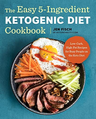 [By Jen Fisch ] The Easy 5-Ingredient Ketogenic Diet Cookbook: Low-Carb, High-Fat Recipes for Busy People on the Keto Diet (Paperback)【2018】by Jen Fisch (Author) (Paperback) 1