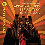 The Doomed City | Arkady Strugatsky,Boris Strugatsky