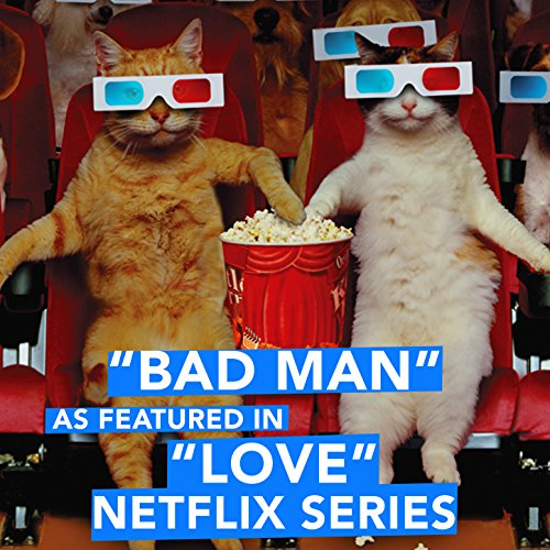 bad-man-as-featured-in-love-netflix-series