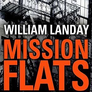 Mission Flats Audiobook
