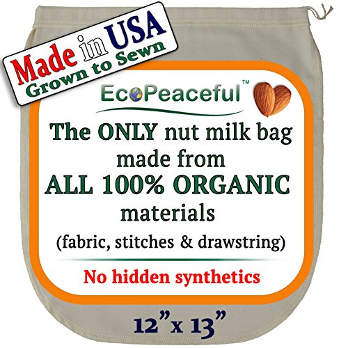- EcoPeaceful Nut Milk Bag - ALL 100% Organic Cotton (Fabric, Stitches & Drawstring) - No Hidden Synthetic Like Other Bags (READ OUR FAKE ORGANIC WARNING). DAIRY-FREE Recipes, Videos & Support