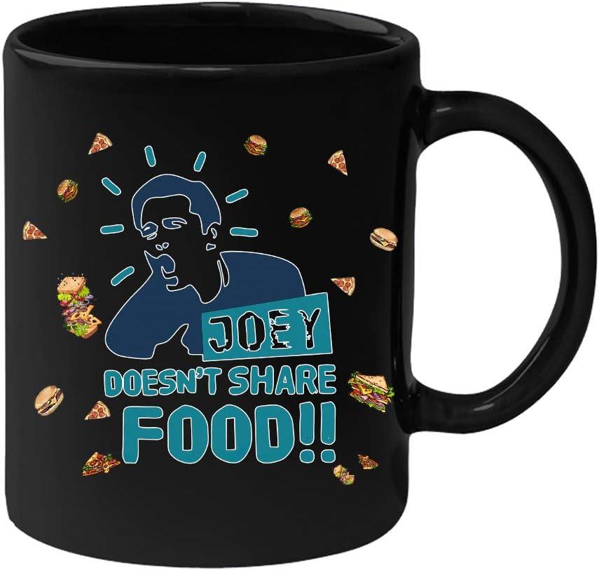 Joey Doesn't Share Food Mug - Friends TV Show Coffee Mug Black 15OZ