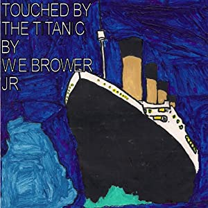 Touched by the Titanic Audiobook