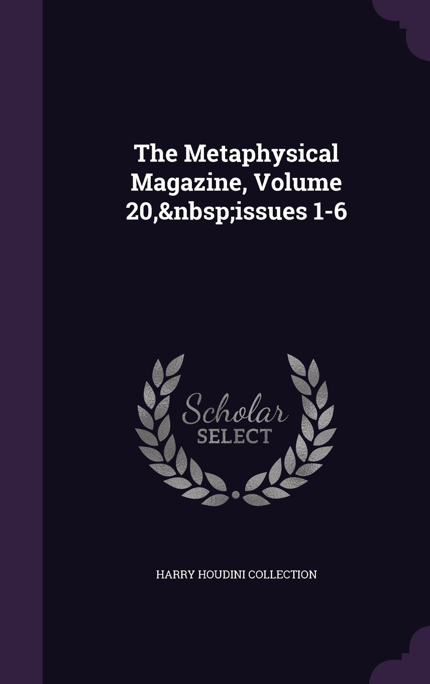 Download The Metaphysical Magazine, Volume 20, Issues 1-6 PDF