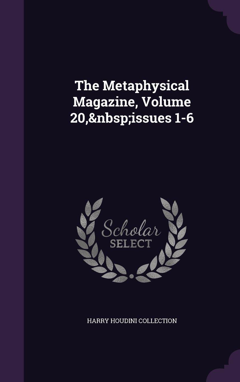 The Metaphysical Magazine, Volume 20, Issues 1-6 pdf epub