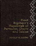 img - for Plant engineer's handbook of formulas, charts, and tables, book / textbook / text book