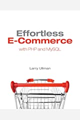 Effortless E-Commerce with PHP and MySQL Paperback