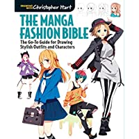 The Manga Fashion Bible: The Go-To Guide for Drawing Stylish Outfits and Characters