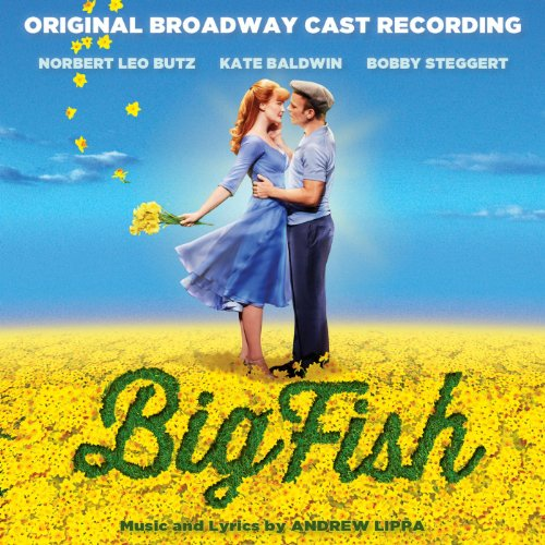 Big Fish (Original Broadway Cast Recording) Big Fish