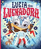 img - for Lucia the Luchadora book / textbook / text book