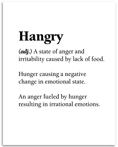 Hangry - A State of Anger and Irritability Caused By Lack of Food- Dictionary Quote - 11x14 Unframed Art Print - Great Dining Room and Restaurant Decor and Gift Under $15