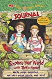 My Magic Tree House Journal, Mary Pope Osborne and Natalie Pope Boyce, 0385375050