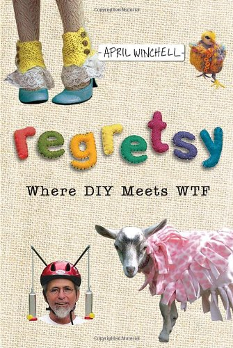 Regretsy: Where DIY Meets WTF