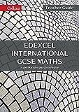 Edexcel International GCSE – Edexcel International GCSE Maths Teacher Guide