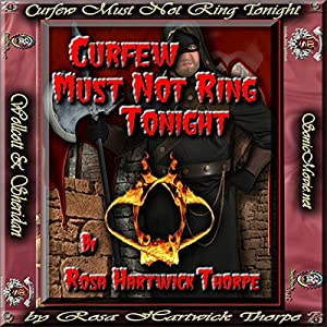 Curfew Must Not Ring Tonight Audiobook
