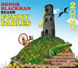 Funny Fables (contains: Rumplestiltskin / The Frog Prince & Rapunzel + 5 others) by Honor Blackman (2010-10-18)